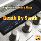 Death By Synth Rhytmusmaschine & Mixes