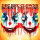 Dec Rec Clowns - Behind the Masks