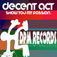 Decent Act Show You My Passion