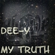 Dee-Y My Truth