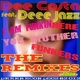 Dee Costa feat. Deee Jazz I Am Funkin Here Muther Funkers - The Remixes