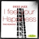 Deee Jazz I Feel Your Happiness - The Remixes