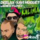 Deelax, Xavi Huguet & Adieh Flowz Kalima