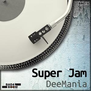 Deemania - Super Jam (Badaboom Records)