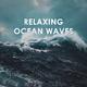 Deep Ocean Relax Relaxing Ocean Waves: Peaceful Study Meditation Yoga