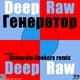 Deep Raw Generator