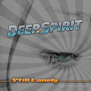 Deep Spirit - Still Lonely - Edition Two (ARC-Records Austria)