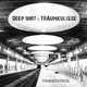 Deep Unit & Traumkulisse Trainstation