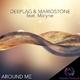 Deeplag & Mariostone feat. Malyne Around Me