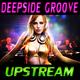 Deepside Groove Upstream