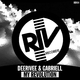 Deerivee & Gabriell My Revolution