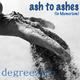 DegreeZero Ash to Ashes (In Memoriam)