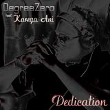 Dedication by Degreezero Featuring Karega Ani mp3 download