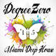 Degreezero - Miami Deep House '15