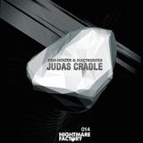 Judas Cradle by Deh-Noizer & Electrorites mp3 download