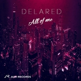 All of Me by Delared mp3 download