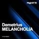 Demetrius Melancholia
