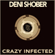 Deni Shober - Crazy Infected