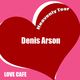 Denis Arson Heavenly Tear