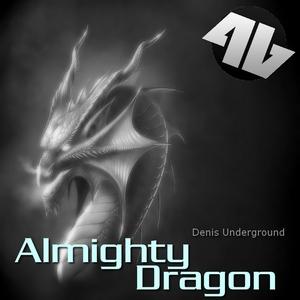 Denis Underground - Almighty Dragon (4Beat Records)