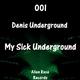 Denis Underground My Sick Underground