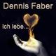 Dennis Faber - Ich lebe...