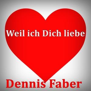 Dennis Faber - Weil ich Dich liebe (Warmer Musik Group)