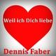Dennis Faber - Weil ich Dich liebe