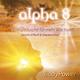 Dennis O'Neill & Uwe Karstädt Alpha 8 - Body Power - Die Energiedusche für mehr Wachsein