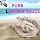 Dennis O'Neill Pure Lebensfreude - Hochwirksame Flüsterbotschaften für Ihr Unterbewusstsein