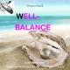 Dennis O'Neill Well-Balance - Hochwirksame Flüsterbotschaften Für Ihr Unterbewusstsein