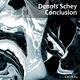 Dennis Schey Conclusion