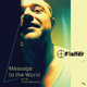 Denny Fisher Message to the World(Mix by Xavier Seulmand)