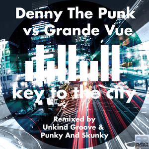 Denny The Punk Vs Grande Vue - Key to the City (Punky Records)