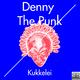 Denny the Punk Kukkelei