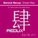 Dereck Recay  Dream Way