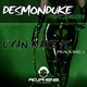 Desmonduke Feat. D-Smith U Can Make It