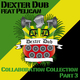 Dexter Dub feat. Pelican Collaboration Collection, Pt. 3