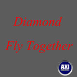 Fly Together by Diamond mp3 download
