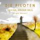 Die Piloten Geh nie wieder weg(Single Version)