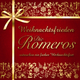 Die Romeros Weihnachtsfrieden: Die Romeros wünschen ein frohes Weihnachtsfest