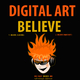 Digital Art Believe