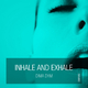 Dima Dym Inhale and Exhale