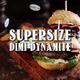 Dimi Dynamite Supersize