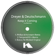 Dirk Dreyer & Pierre Deutschmann Keep It Coming the Remixes