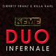 Dirrrty Franz & Killa Karl Kfme: Duo Infernale
