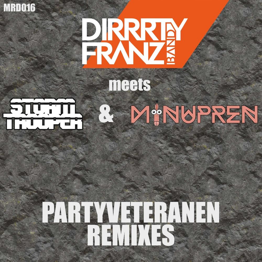 Dirrrty Franz & die b-Side Boyz - Idstein Baby
