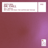 Dr. Chill by Dirty Bra mp3 download