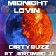 Dirtybuzz feat. Jeromeo JJ - Midnight Lovin