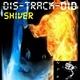 Dis-Track-Did Shiver  E.p